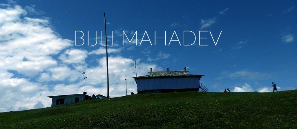 Bijli-Mahadev-Kullu travellency